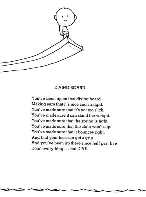 This poem from Shel Silverstein tells us to just go for it.