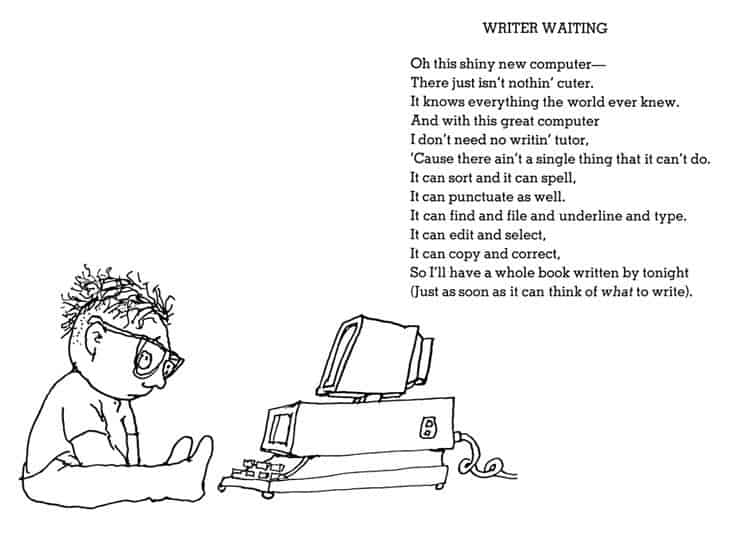 "The Shel Silverstein poem ""Writing Waiting"" tells us we can't wait for inspiration to strike before doing work."