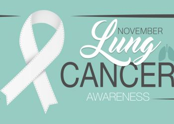 Lung Cancer Awareness Month 2020